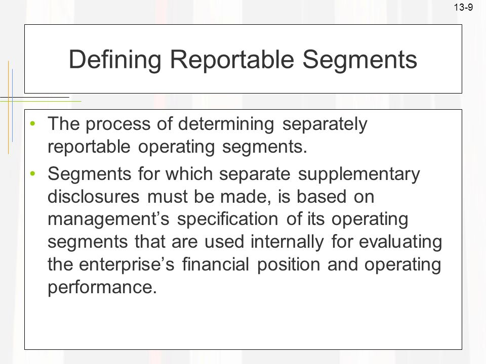 Defining Reportable Segments