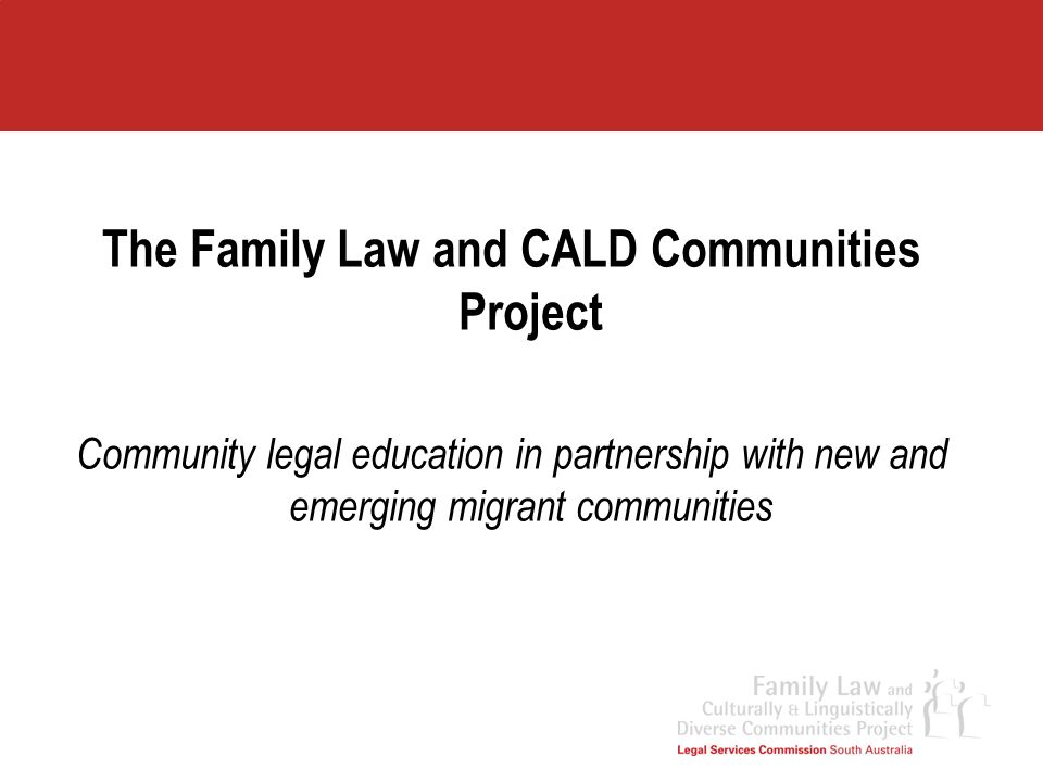 The Family Law and CALD Communities Project