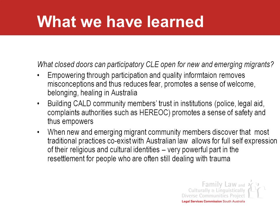 What we have learned What closed doors can participatory CLE open for new and emerging migrants