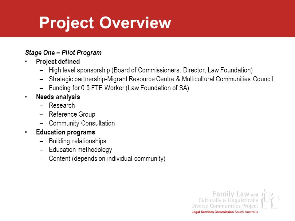 Project Overview Stage One – Pilot Program Project defined