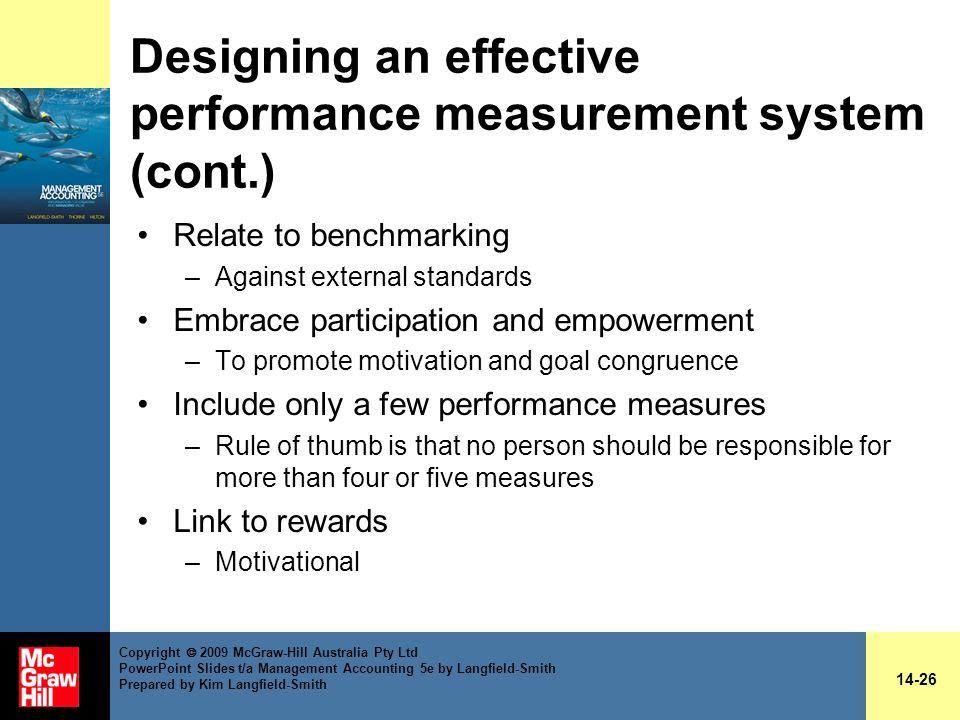 Designing an effective performance measurement system (cont.)