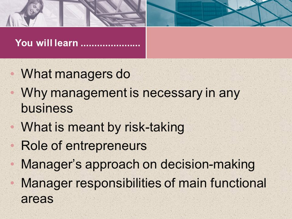 Why management is necessary in any business