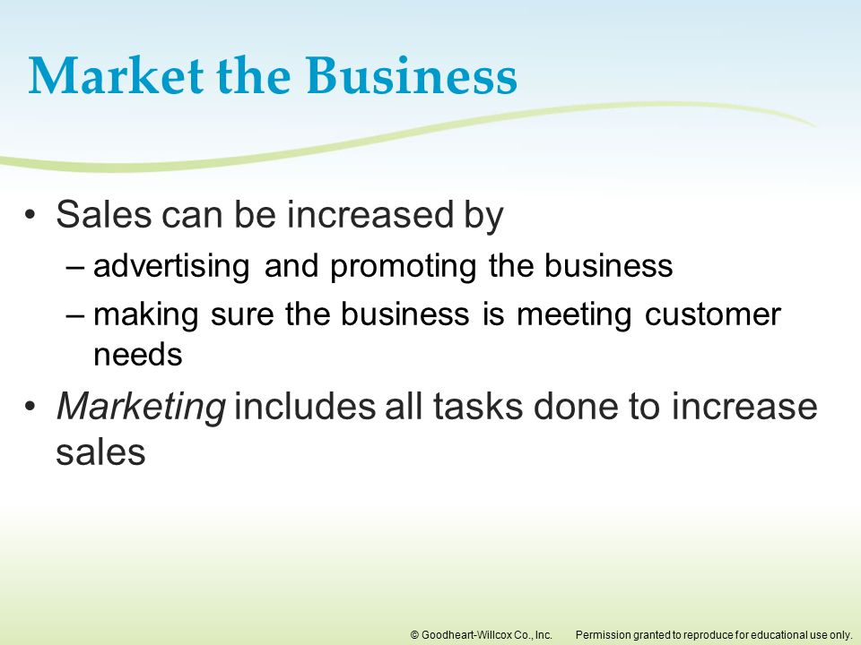 Market the Business Sales can be increased by