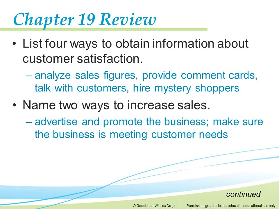 Chapter 19 Review List four ways to obtain information about customer satisfaction.