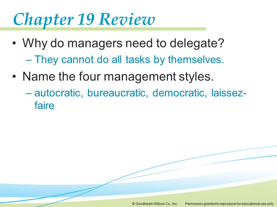 Chapter 19 Review Why do managers need to delegate
