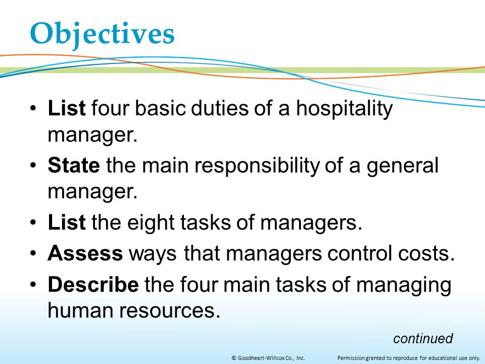 Objectives List four basic duties of a hospitality manager.