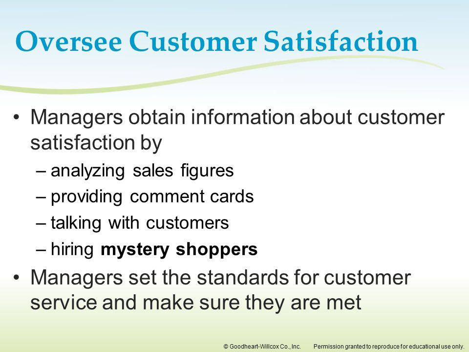 Oversee Customer Satisfaction