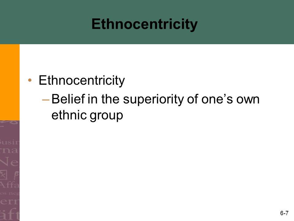 Ethnocentricity Ethnocentricity