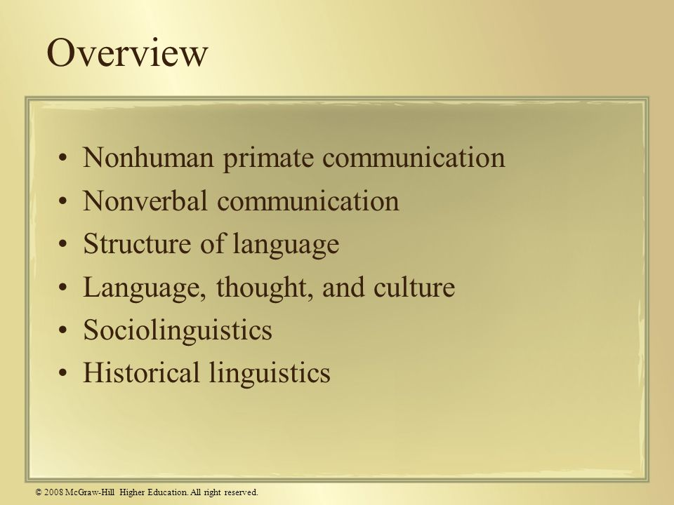Overview Nonhuman primate communication Nonverbal communication