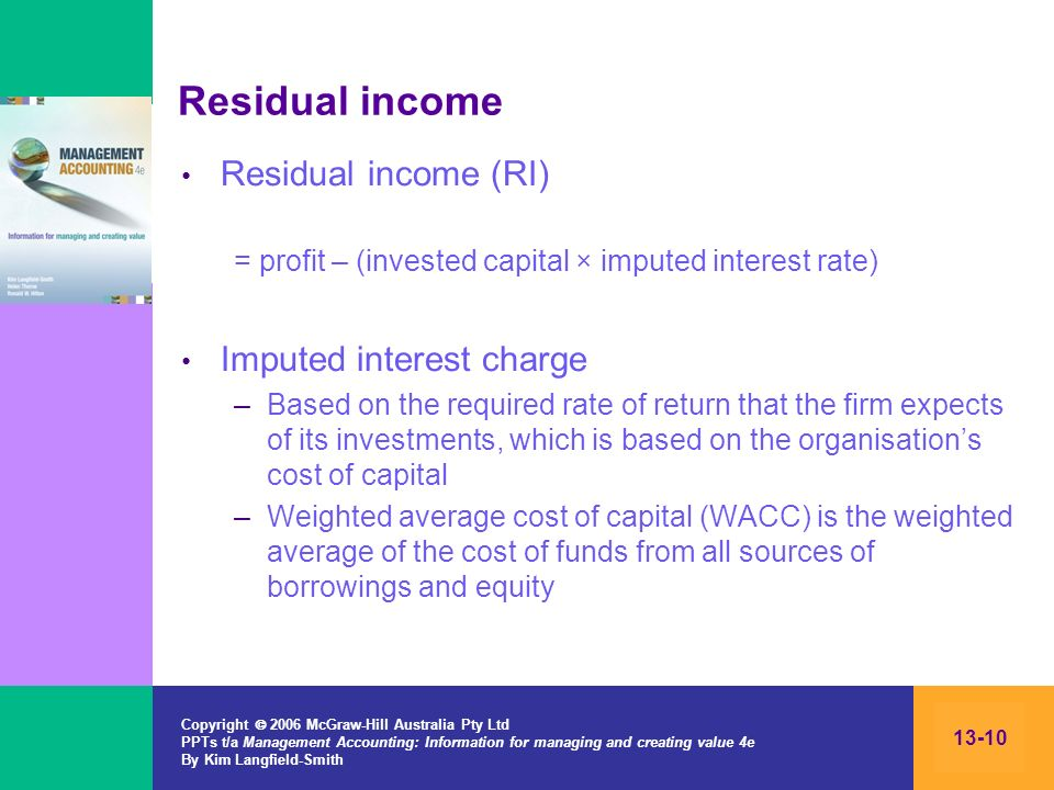 Residual income Residual income (RI) Imputed interest charge