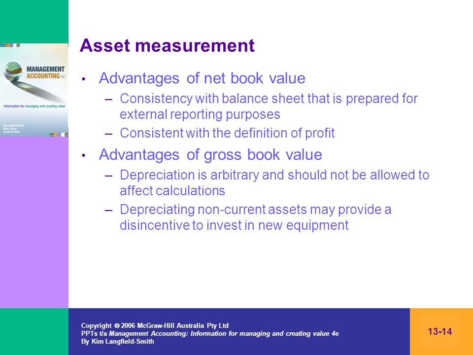 Asset measurement Advantages of net book value