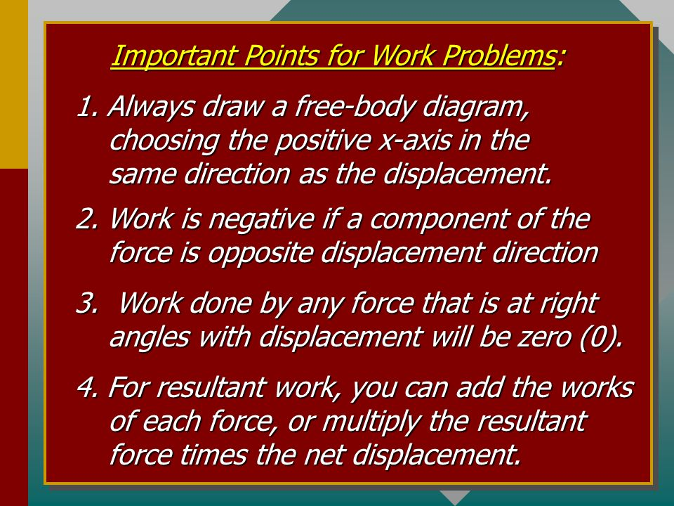 Important Points for Work Problems: