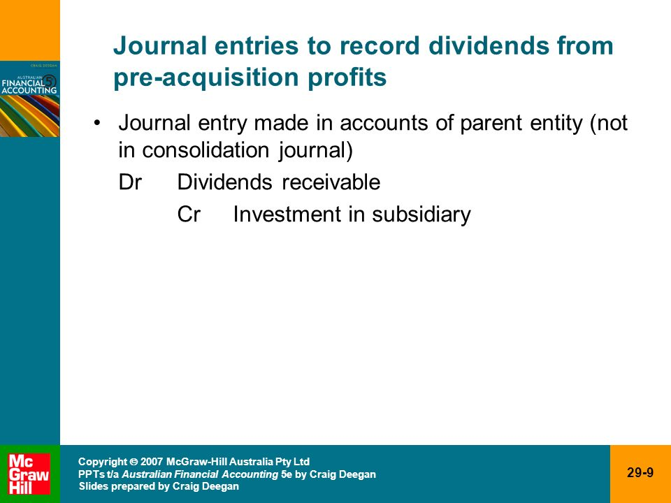 Journal entries to record dividends from pre-acquisition profits