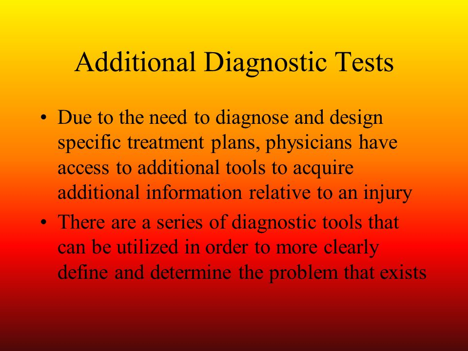 Additional Diagnostic Tests