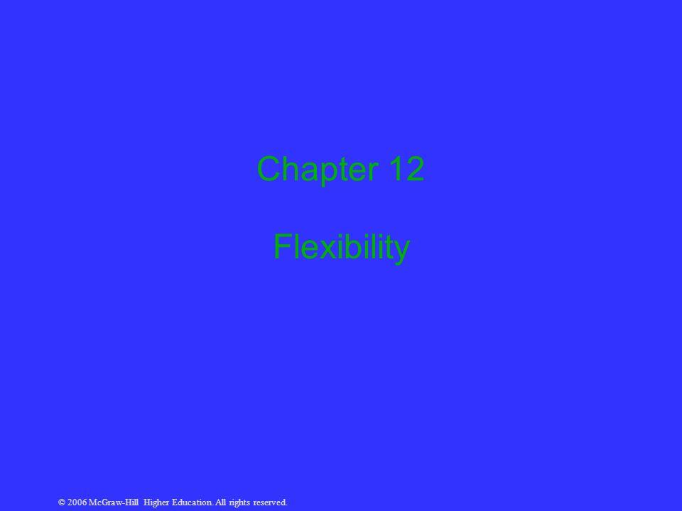 Chapter 12 Flexibility