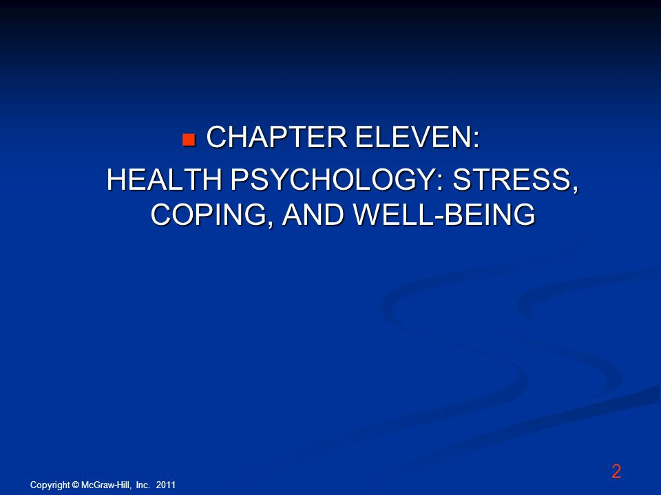 HEALTH PSYCHOLOGY: STRESS, COPING, AND WELL-BEING