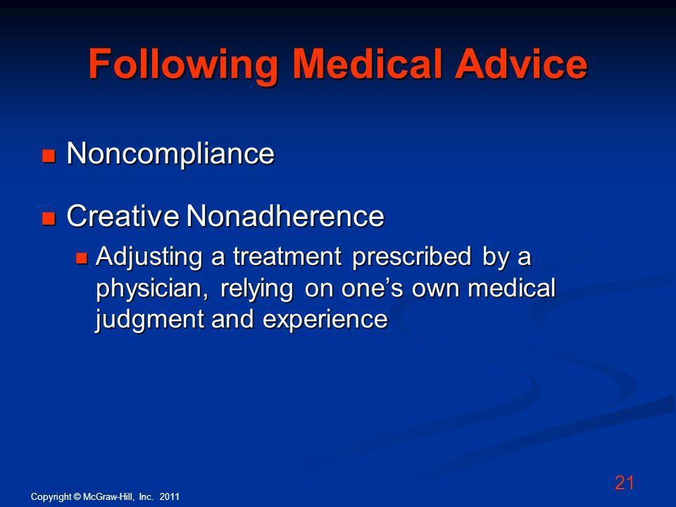 Following Medical Advice