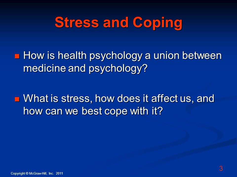Stress and Coping How is health psychology a union between medicine and psychology