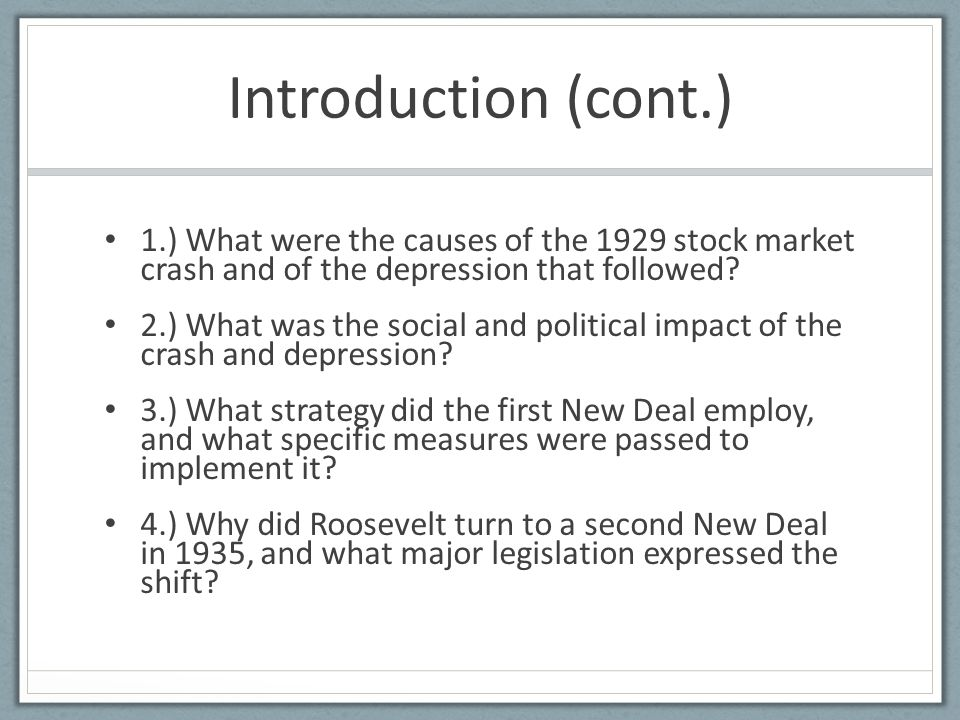 an assessment of the major causes of the stock market crash of 1929 The specter of the great depression, together with the stock market  having  identified significant factors which contributed to the economic collapse, an  in  stock prices nor attempt to assess how well the markets performed.