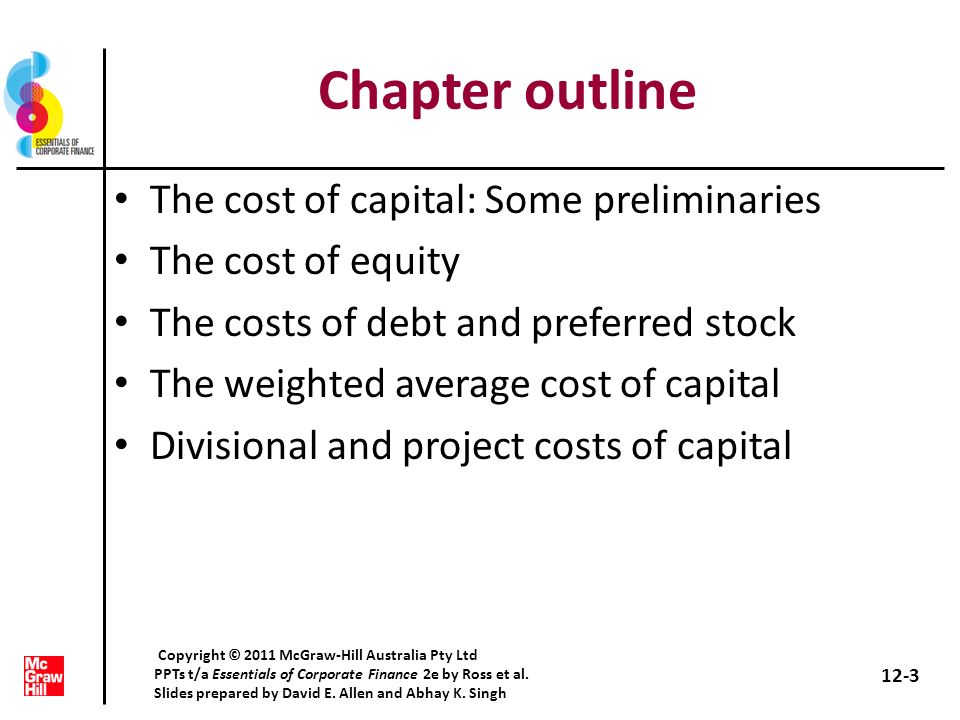 Chapter outline The cost of capital: Some preliminaries