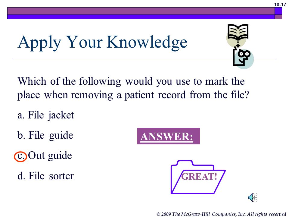Apply Your Knowledge Which of the following would you use to mark the place when removing a patient record from the file