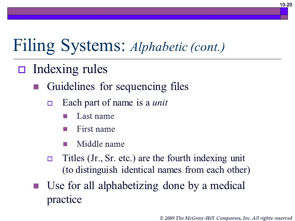 Filing Systems: Alphabetic (cont.)