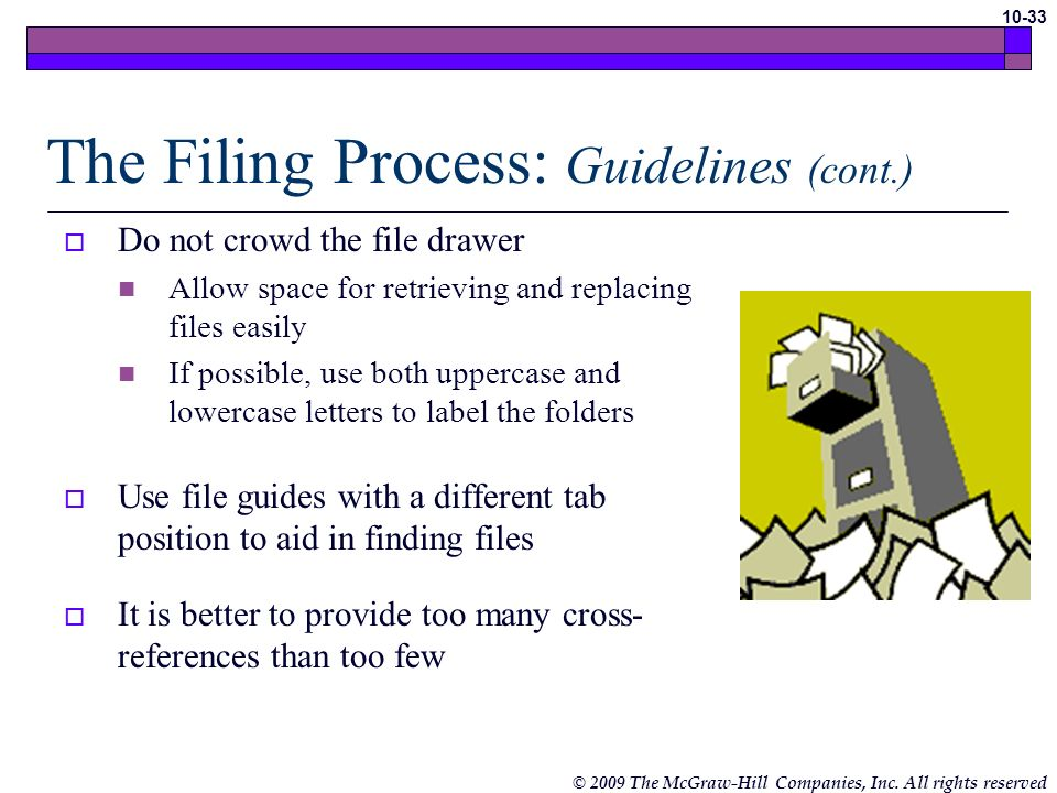 The Filing Process: Guidelines (cont.)