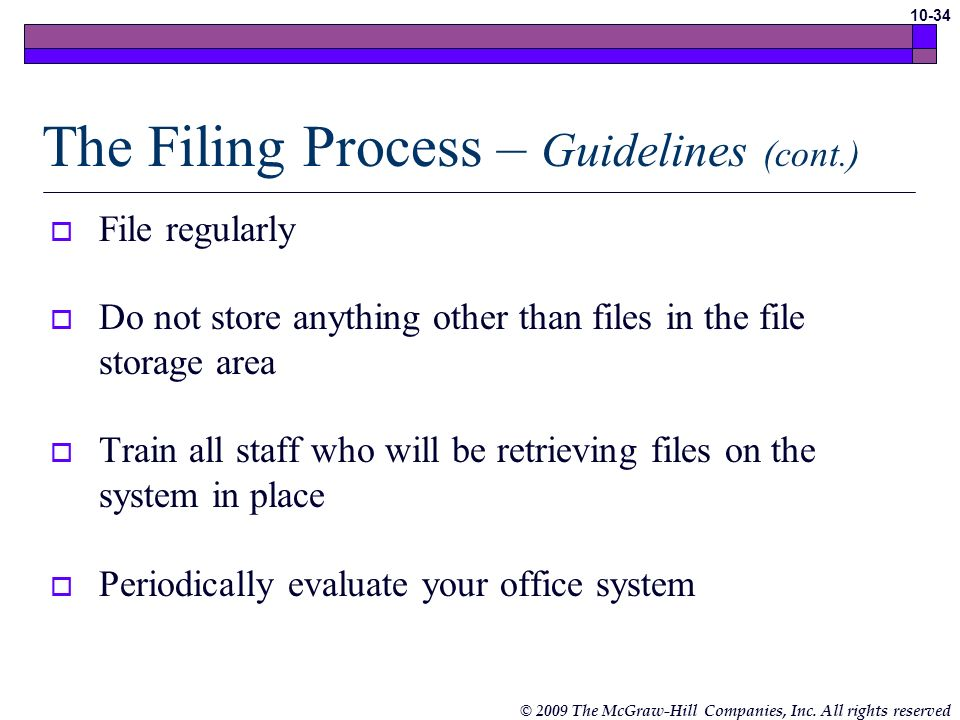 The Filing Process – Guidelines (cont.)