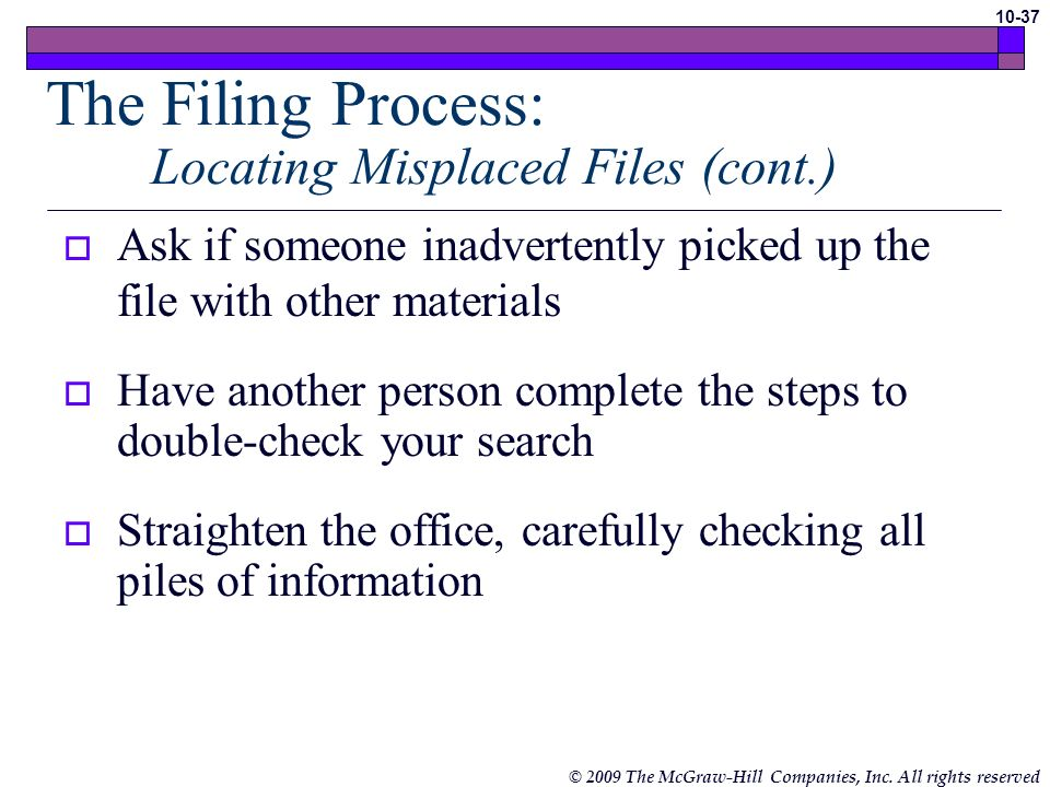 The Filing Process: Locating Misplaced Files (cont.)