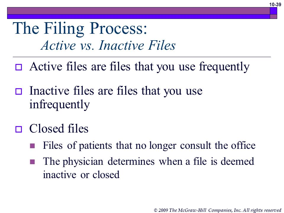 The Filing Process: Active vs. Inactive Files