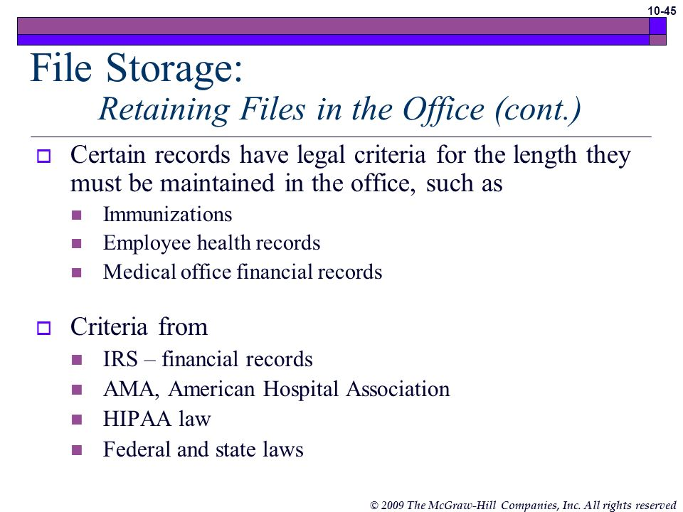 File Storage: Retaining Files in the Office (cont.)