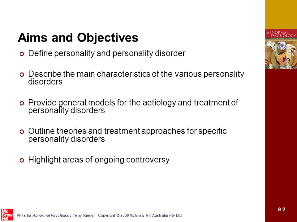Aims and Objectives Define personality and personality disorder