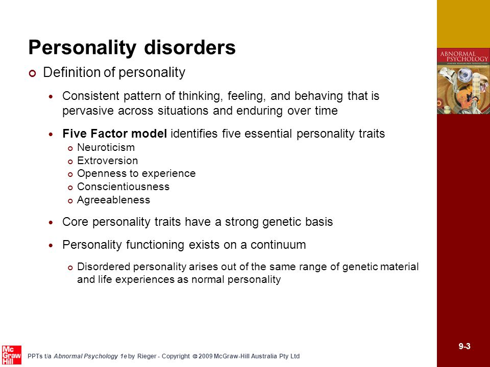 personality defined as a consistent behavior pattern Personality can be defined as an individuals unique, relatively consistent pattern of thoughts, feelings, and behaviors i the psychobiological approach (the perspective that personality is determined by biological factors.