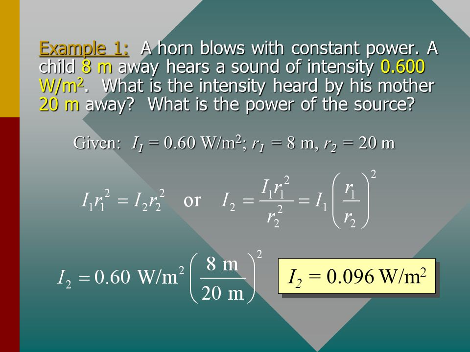 Example 1: A horn blows with constant power