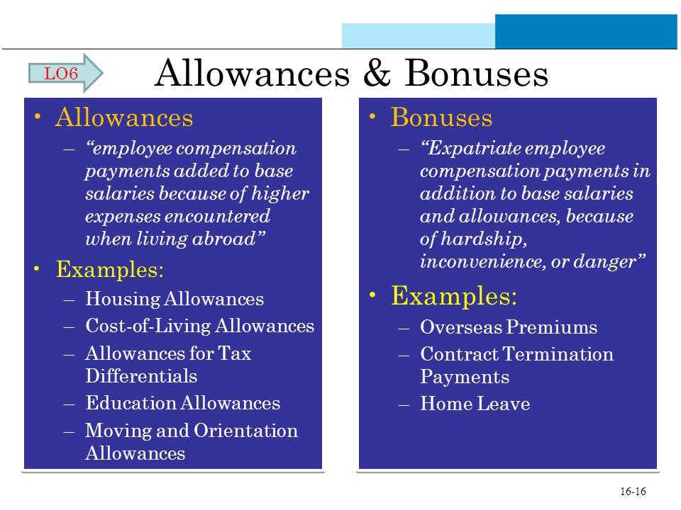 Allowances & Bonuses Allowances Bonuses Examples: Examples: