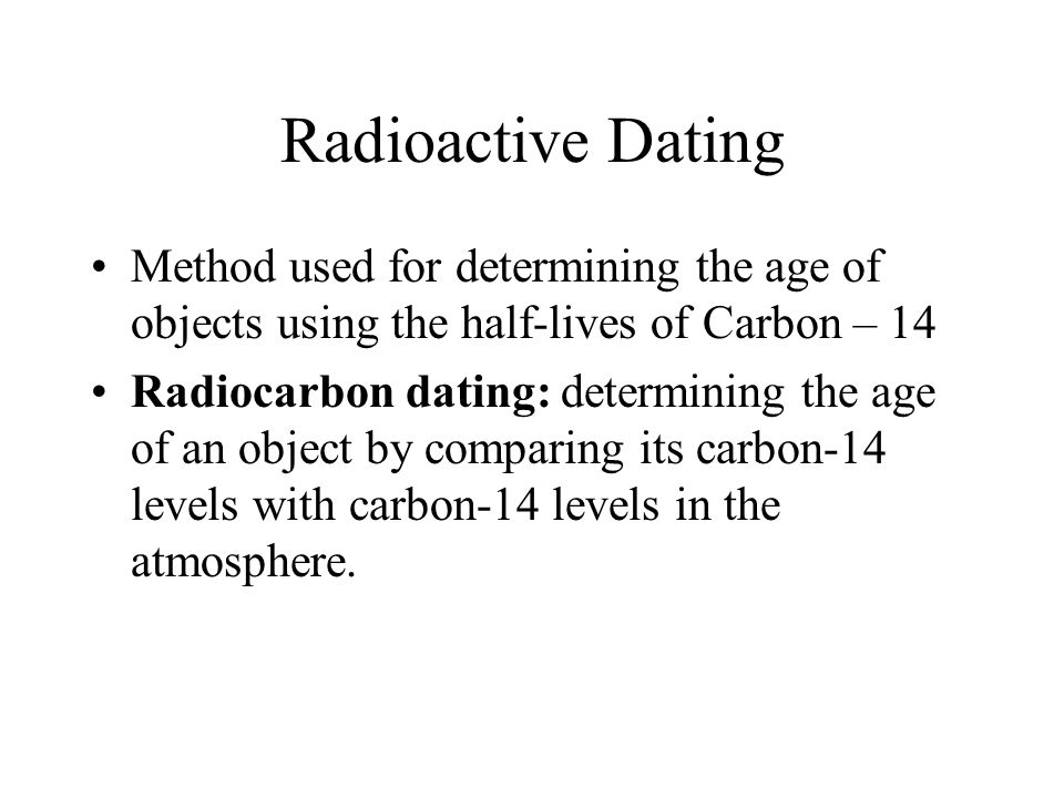 Carbon dating can measure the age of an object up to