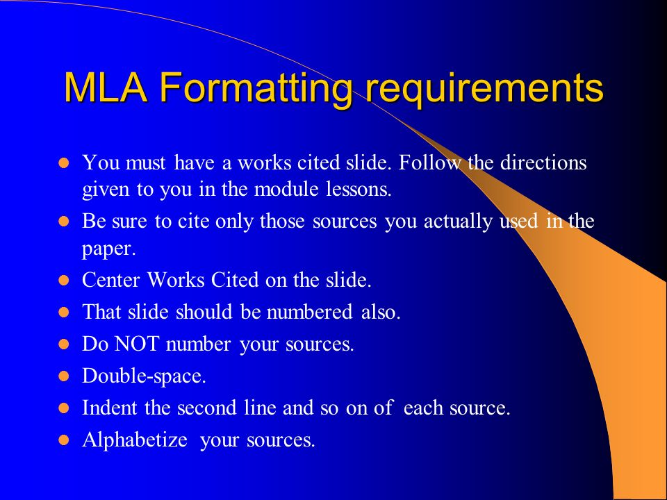 mla formate Mla style is one of the most widely spread standards of academic writing that are used in the united states, canada and some other countries it is natural that.