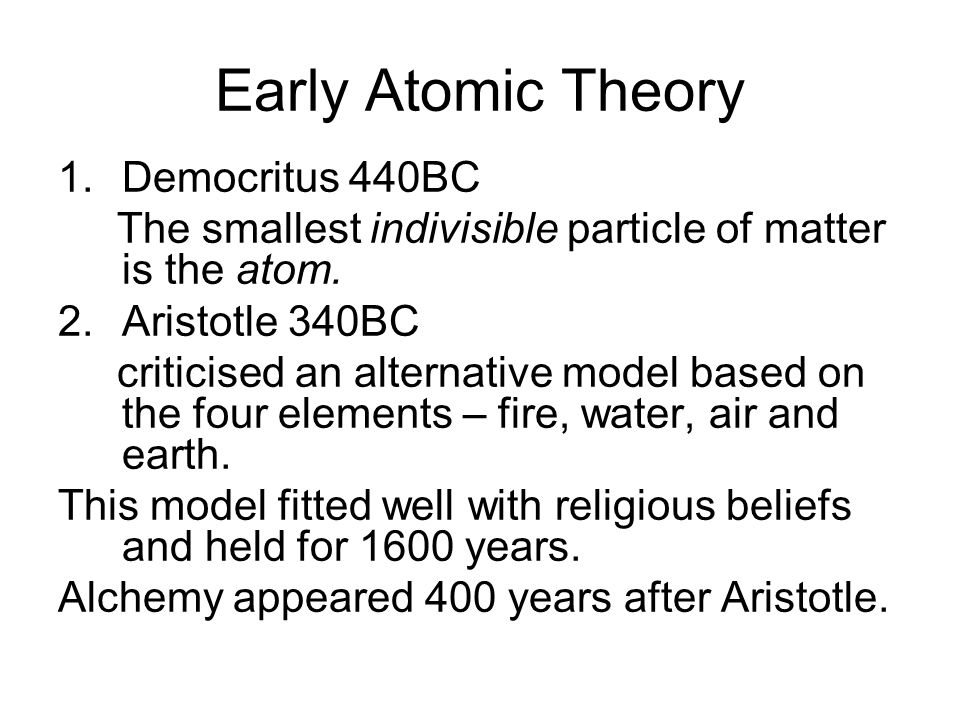 Early Atomic Theory Democritus 440BC