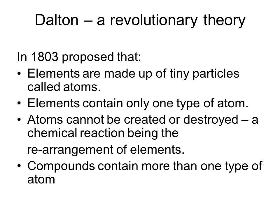 Dalton – a revolutionary theory