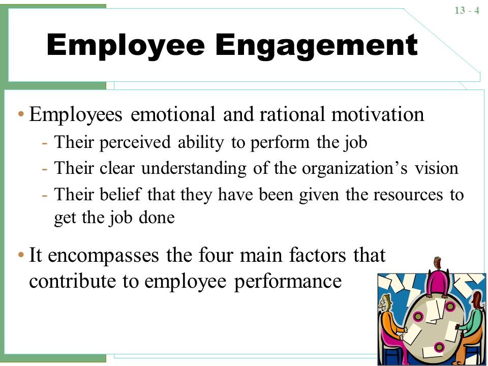 Employee Engagement Employees emotional and rational motivation