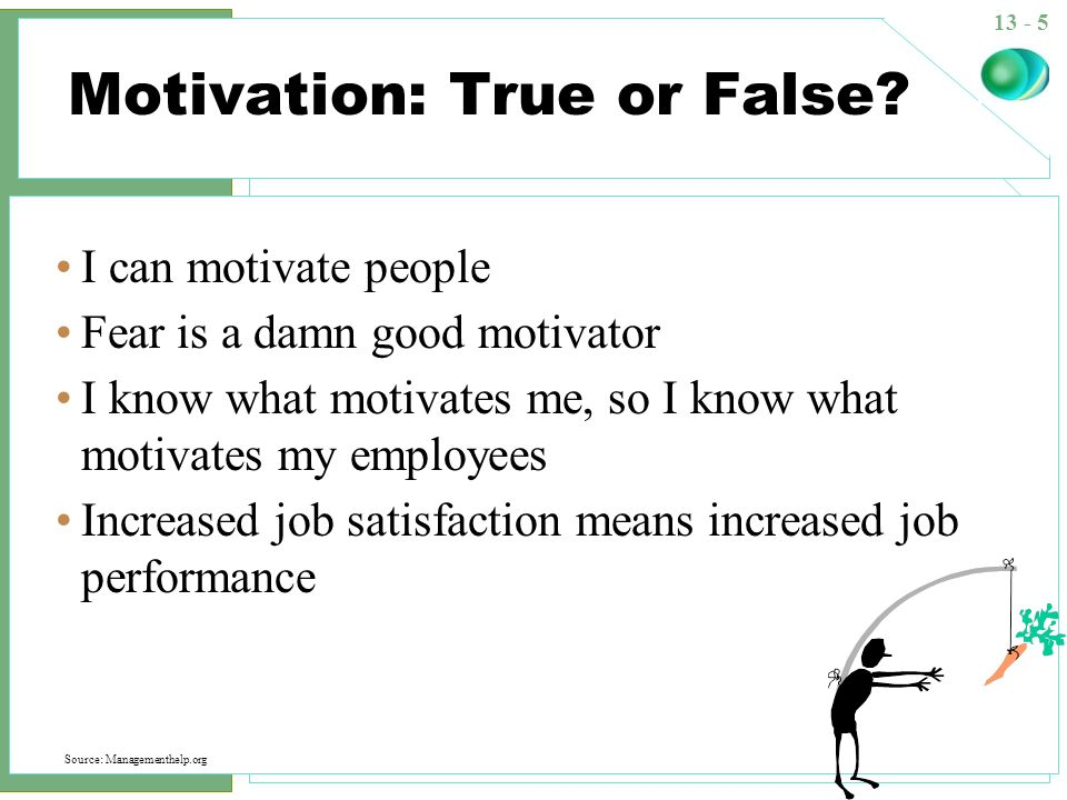 Motivation: True or False