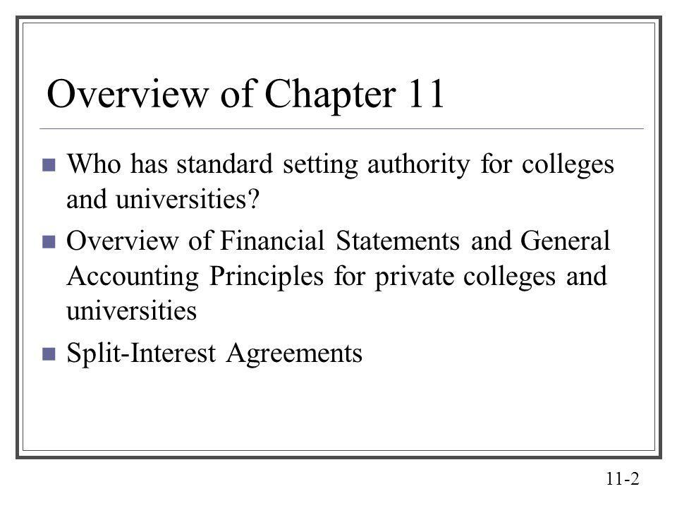Overview of Chapter 11 Who has standard setting authority for colleges and universities