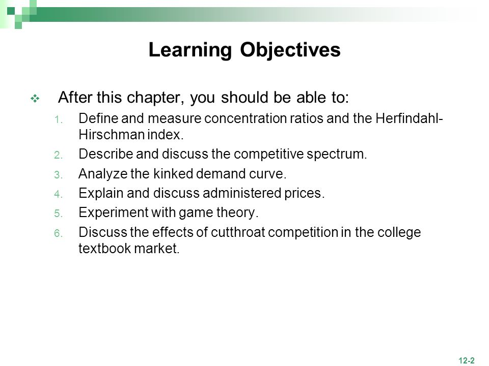 Learning Objectives After this chapter, you should be able to: