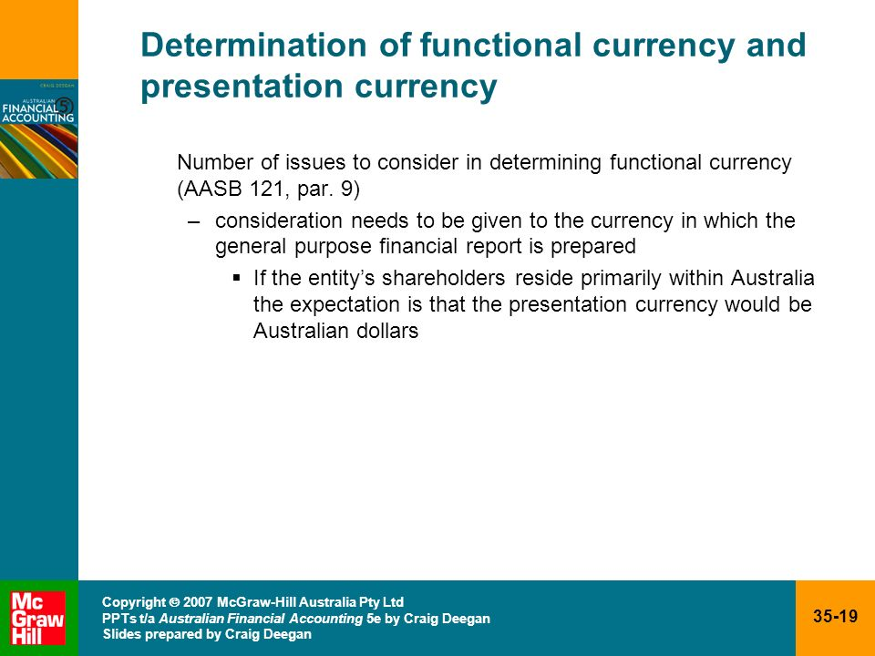 Determination of functional currency and presentation currency