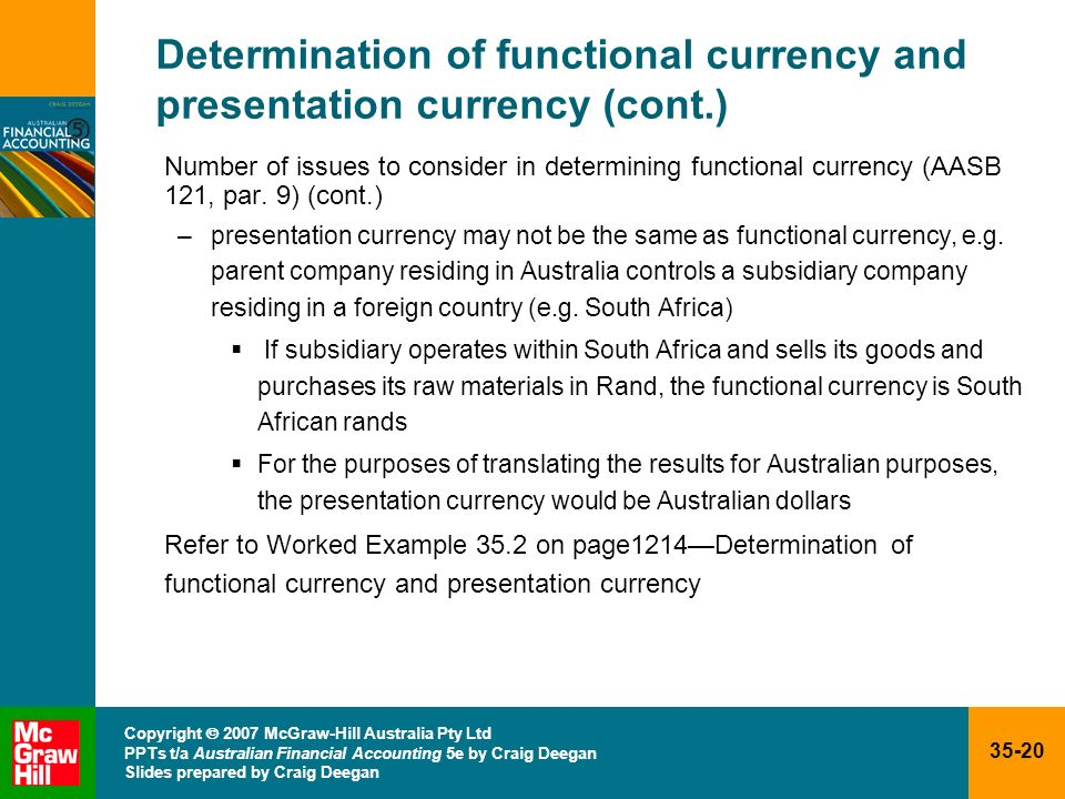 Determination of functional currency and presentation currency (cont.)