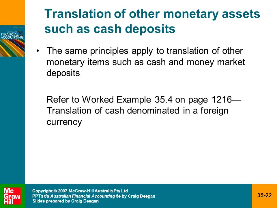 Translation of other monetary assets such as cash deposits