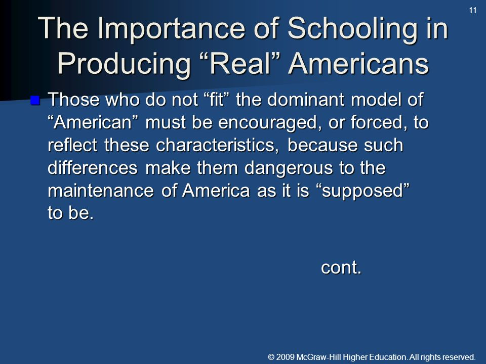 The Importance of Schooling in Producing Real Americans