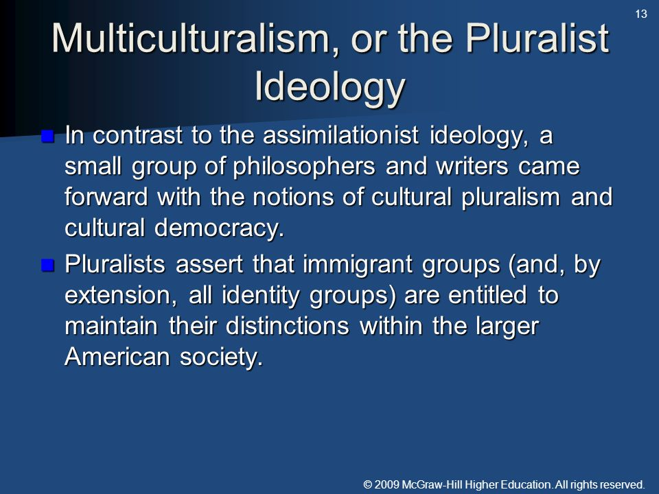 Multiculturalism, or the Pluralist Ideology