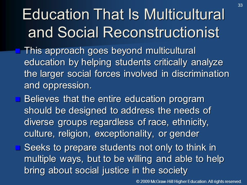 Education That Is Multicultural and Social Reconstructionist