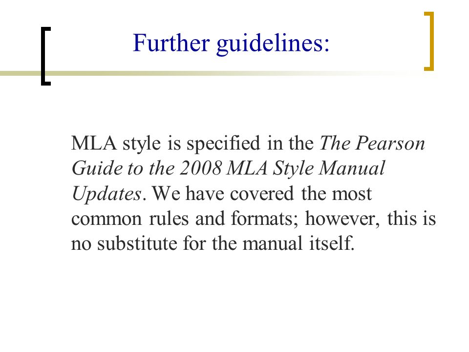 what is mla style the style of the modern language